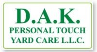 D.A.K. Personal Touch Yard Care LLC